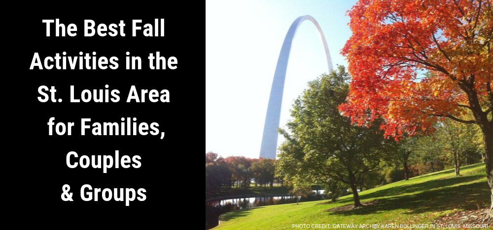 The Best Fall Activities in the St. Louis Area for Families, Couples & Groups