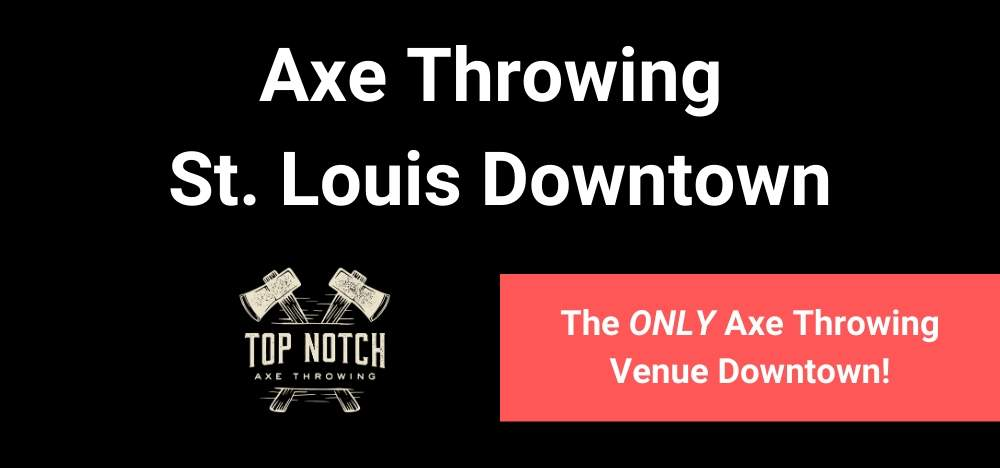 Axe Throwing St Louis Downtown