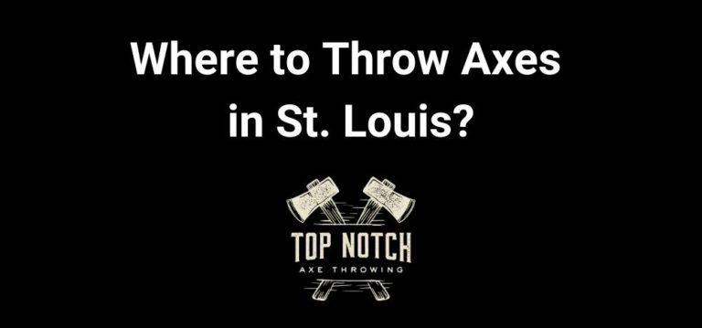 St. Louis Axe Throwing – Where to Throw Axes in St. Louis? Featured Image