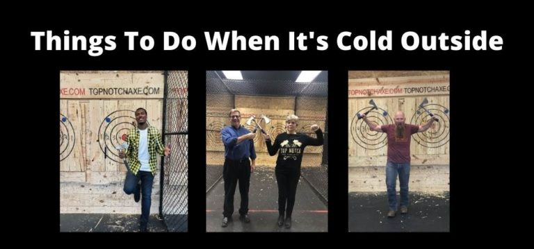 Things To Do When It's Cold Outside Featured Image
