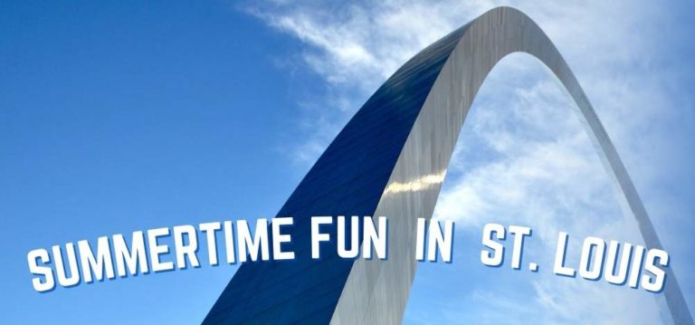Summertime Fun in St. Louis Featured Image