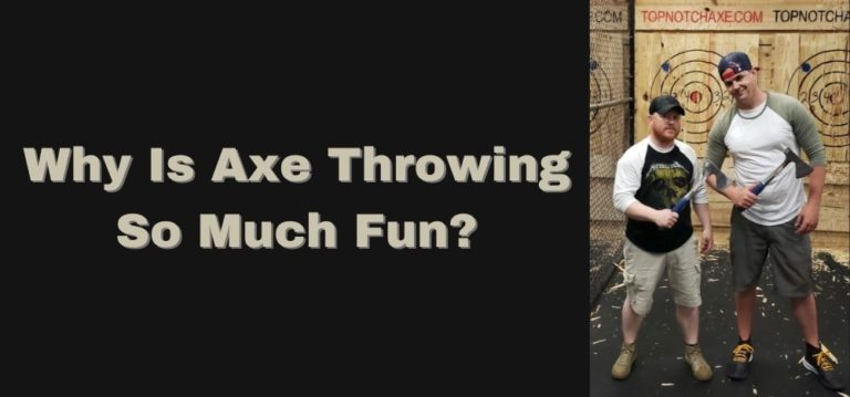 Why Is Axe Throwing Is So Much Fun? Featured Image